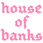 House Of Banks